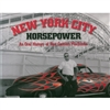 An Oral History of Fast Custom Machines, NYC Horsepower Book