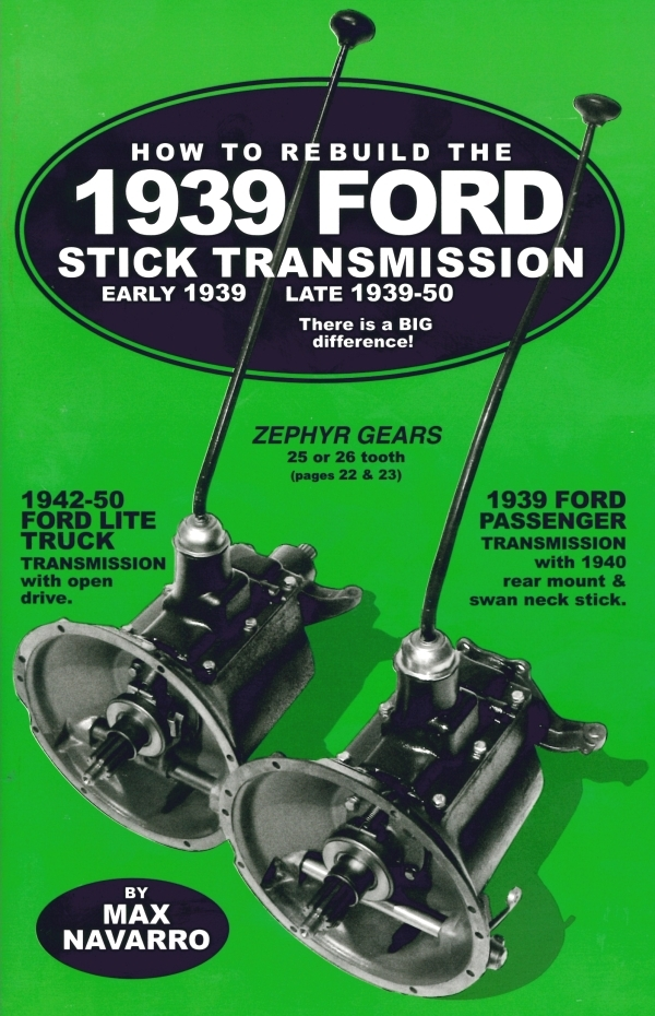 How To Rebuild 1939 Ford Stick Transmission Booklet By Max