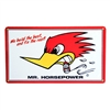 Clay Smith Mr. Horsepower Metal Sign