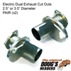 Electronic Exhaust Cut Out (x2)