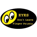 EYES Don't Leave Finger Prints Sticker