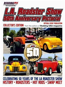 L.A. Roadster Show 50th Anniversary Pictorial