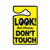 LOOK But Please DON'T TOUCH Hanging Sign