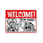 Rat Fink WELCOME! TO MY HOUSE Message Board Sign